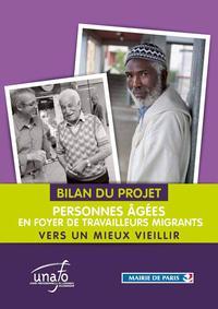 Bilan du projet personnes âgés en foyer de travailleurs migrants